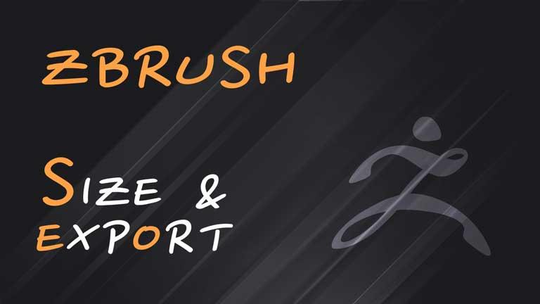 Размеры ZBrush и экспорт (Export)